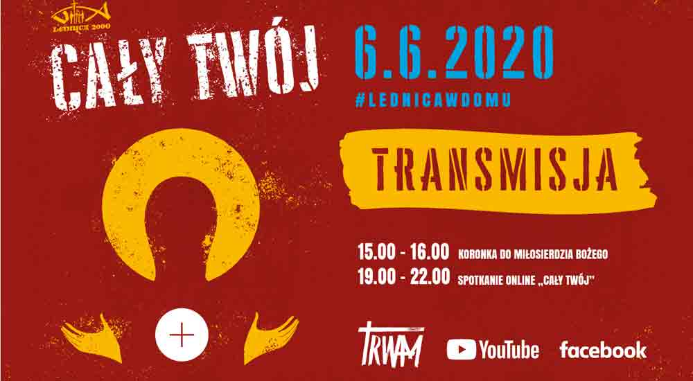 Program transmisji XXIV Spotkania Młodych LEDNICA 2000 #lednicawdomu